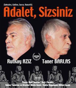 'Adalet Sizsiniz' Antakya'da sahnelenecek